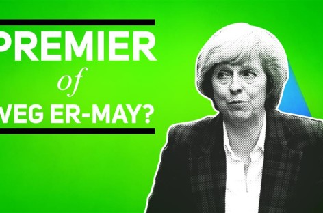 Theresa May: Premier of weg er-May?